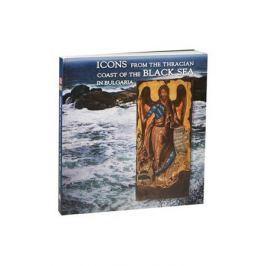 Tourta A. (ред.) Icons from the Thracian Coast of the Black Sea in Bulgaria. / Иконы Черноморского побережья Болгарии
